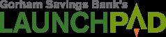 Gorham Savings Bank's LaunchPad