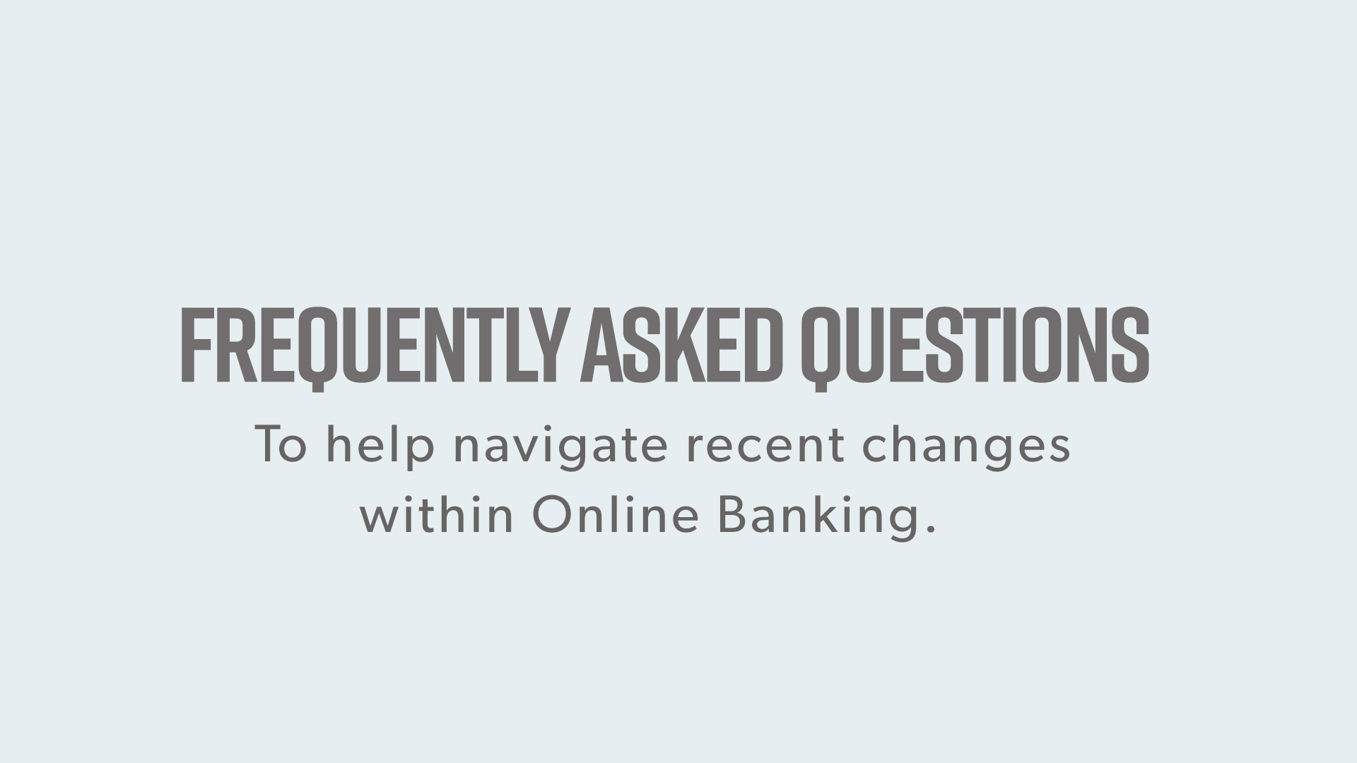 Online Banking Has A New Look!